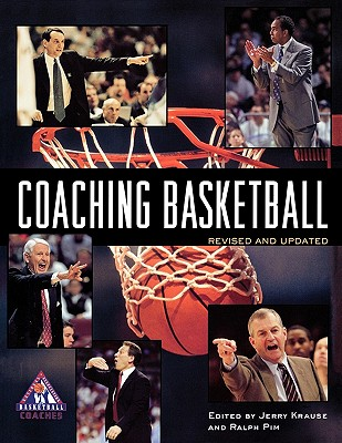 Coaching Basketball By Krause, Jerry (EDT)/ Pim, Ralph (EDT)